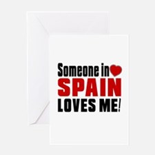 Someone In Spain Loves Me Greeting Card
