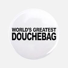 World's Greatest Douchebag Button