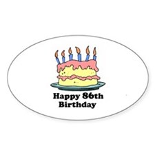 Happy 86th Birthday Oval Decal