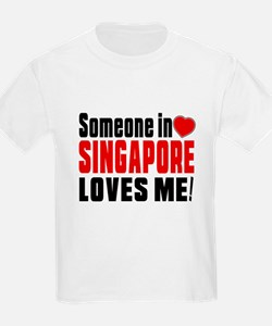 Someone In Singapore Loves Me T-Shirt