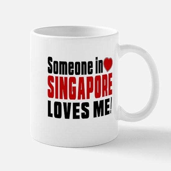 Someone In Singapore Loves Me Mug