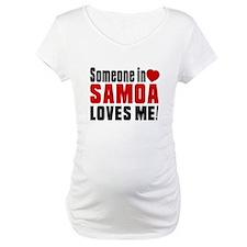Someone In Samoa Loves Me Shirt