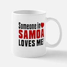 Someone In Samoa Loves Me Mug