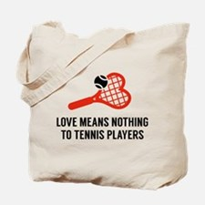Love Means Nothing Tote Bag