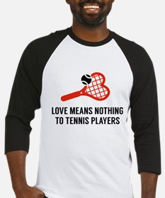 Love Means Nothing Baseball Jersey