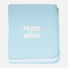 Proud to be DARREN baby blanket