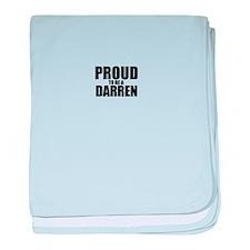 Proud to be DARREN baby blanket