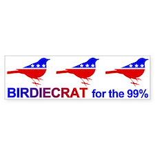 Birdiecrat For The 99% Bumper Car Car Sticker