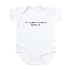 Community College Dropout Infant Bodysuit