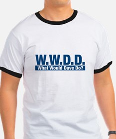 WWDD What Would Dave Do? T-Shirt