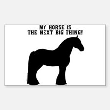 Draft Horse, next big thing! Rectangle Decal