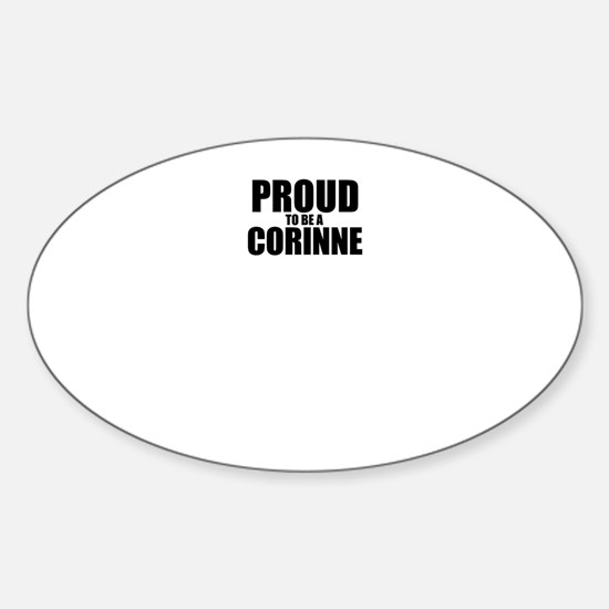 Proud to be CORINNE Decal