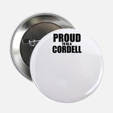 "Proud to be CORDELL 2.25"" Button"