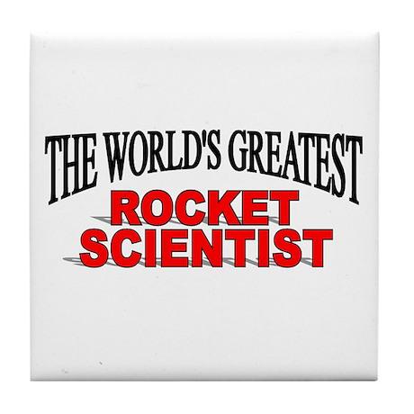 """The World's Greatest Rocket Scientist"" Tile Coast"