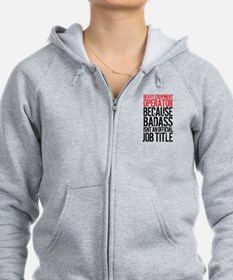 Heavy Equipment Operator Badass Zip Hoodie