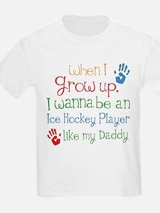 Ice Hockey Player Like Daddy T-Shirt