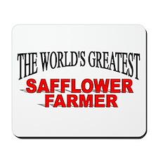 """The Wold's Greatest Safflower Farmer"" Mousepad"