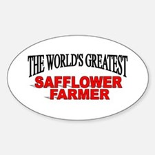 """The Wold's Greatest Safflower Farmer"" Decal"