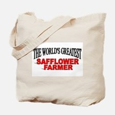 """""""The Wold's Greatest Safflower Farmer"""" Tote Bag"""