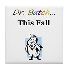 Dr. Batch Tile Coaster