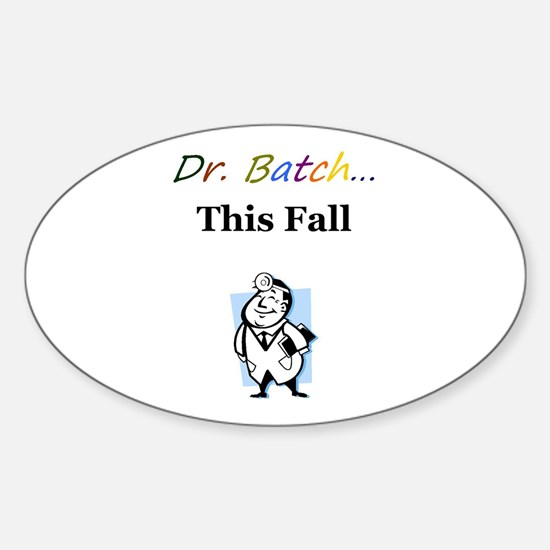 Dr. Batch Oval Decal
