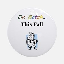 Dr. Batch Ornament (Round)