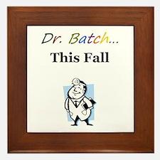 Dr. Batch Framed Tile