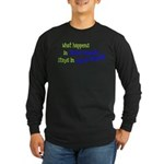 What Happens In Clarks Summit Long Sleeve Dark T-S