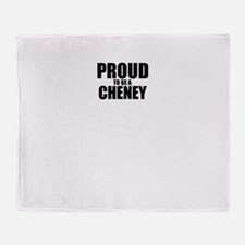 Proud to be CHENEY Throw Blanket