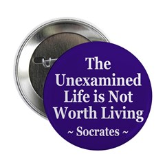 The Unexamined Life (Socrates Button)