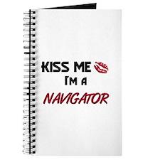Kiss Me I'm a NAVIGATOR Journal
