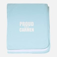 Proud to be CARMEN baby blanket