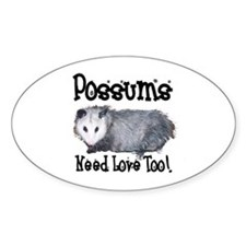 Possums Need Love Oval Decal