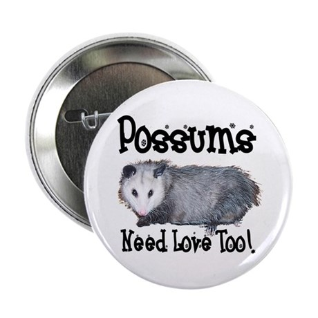 "Possums Need Love 2.25"" Button (100 pack)"