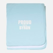 Proud to be BYRON baby blanket
