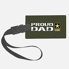 U.S. Army: Proud Dad (Military G Luggage Tag
