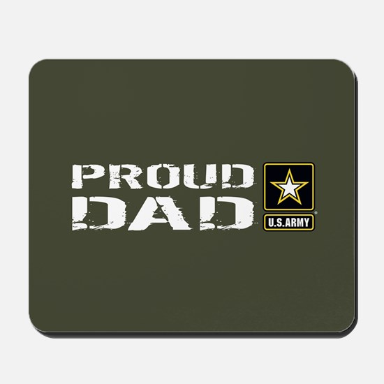 U.S. Army: Proud Dad (Military Green) Mousepad