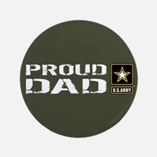 U.S. Army: Proud Dad (Military Green) Button