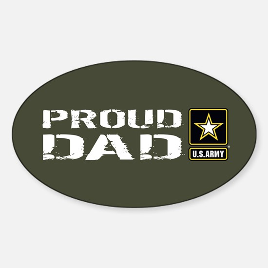 U.S. Army: Proud Dad (Military Gree Sticker (Oval)