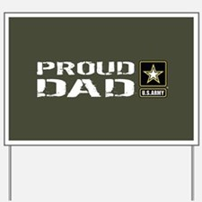 U.S. Army: Proud Dad (Military Green) Yard Sign