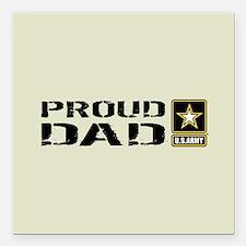"U.S. Army: Proud Dad (Sa Square Car Magnet 3"" x 3"""