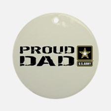 U.S. Army: Proud Dad (Sand) Round Ornament
