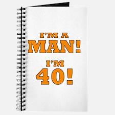 I'm a Man! I'm 40! Journal