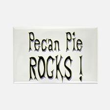 Pecan Pie Rocks ! Rectangle Magnet