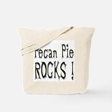 Pecan Pie Rocks ! Tote Bag