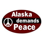 Alaska Demands Peace Bumper Sticker