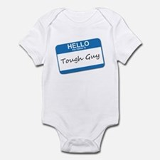 Hello My Name Is Tough Guy Infant Bodysuit