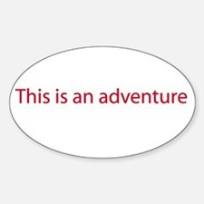 This is an adventure Oval Decal