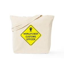Customs Officer Tote Bag