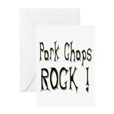 Pork Chops Rock ! Greeting Card